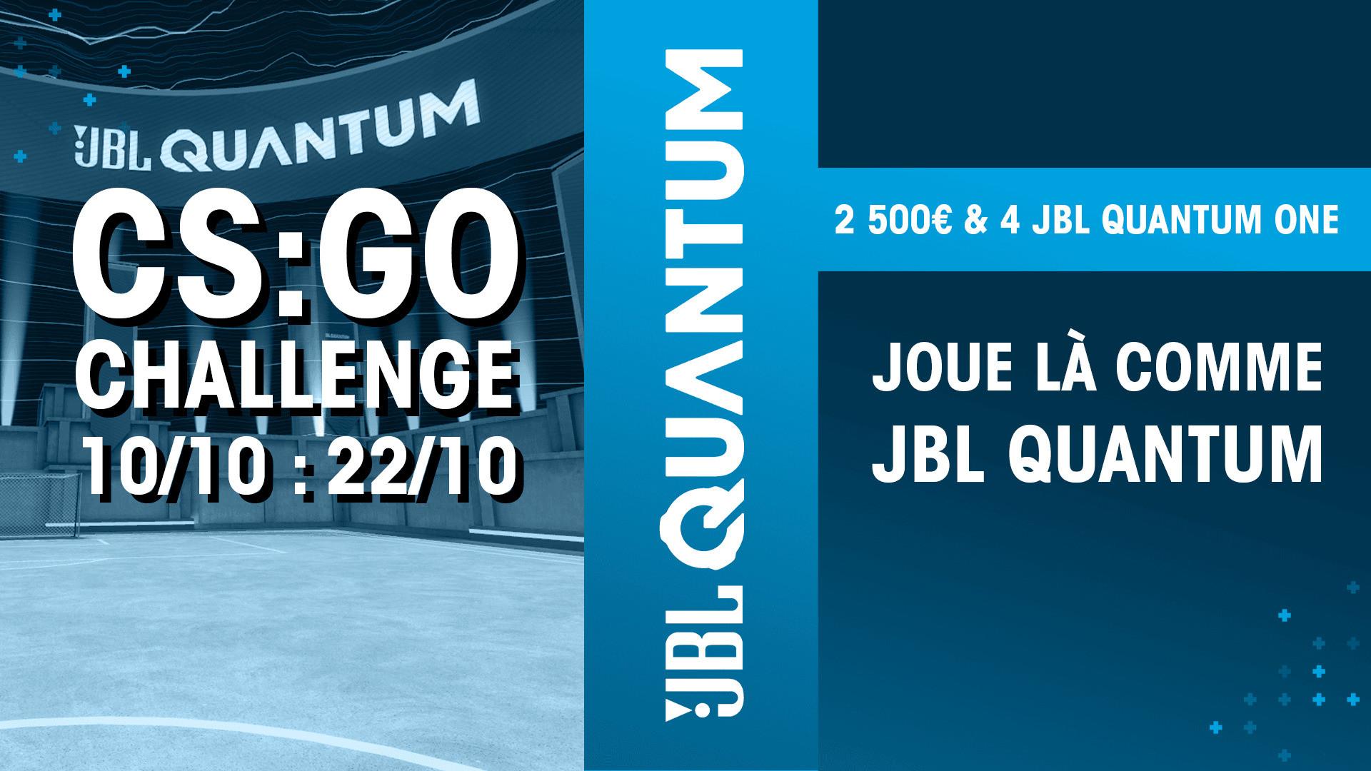JBL Quantum CS:GO : Challenge #2