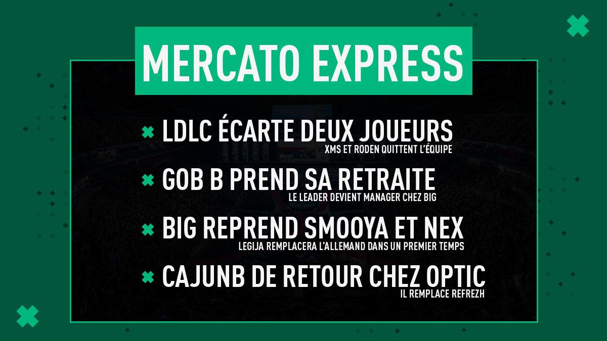 Mercato Express #15 : LDLC, gob b, BIG & OpTic