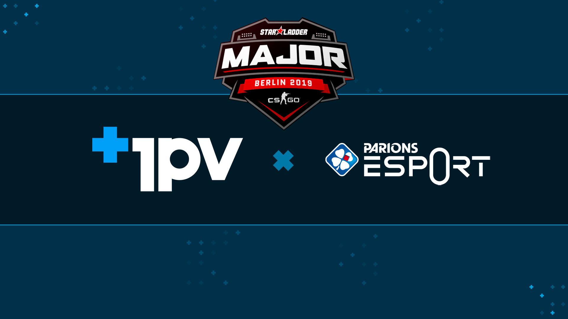 Parions Esport & 1pv, partenaires pour le Major !