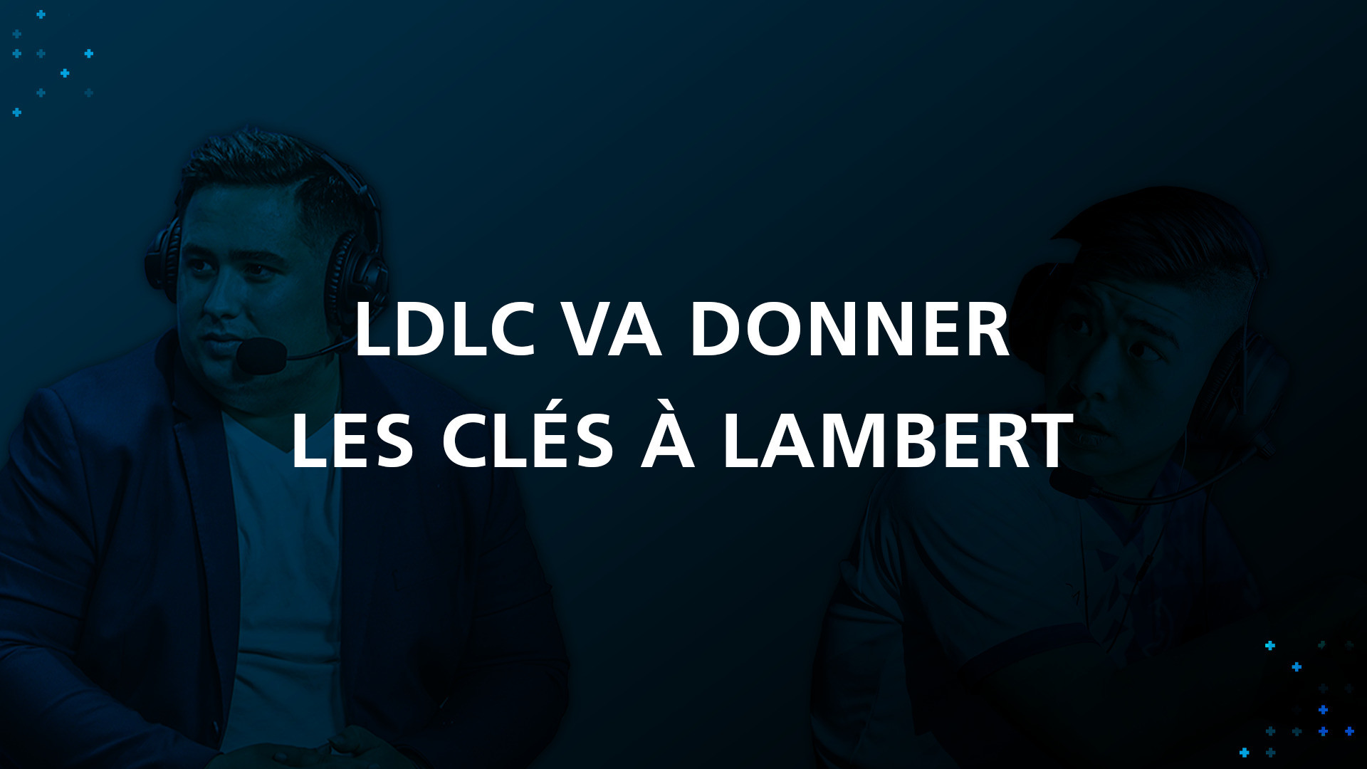 LDLC OL va donner les clés à Lambert