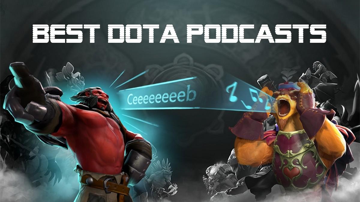 No tournament? Enjoy listening to a Dota podcast!