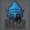 Ghetto Chupracabras*