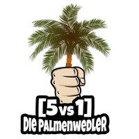 5vs1 Die Palmenwedler