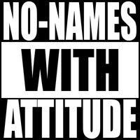 No-Names With Attitude