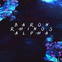 Baron Rhinos Alpha