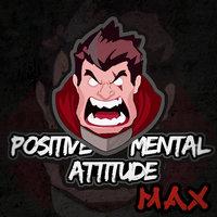 Positive Mental Attitude MAX