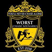 Worst Chase Szenario