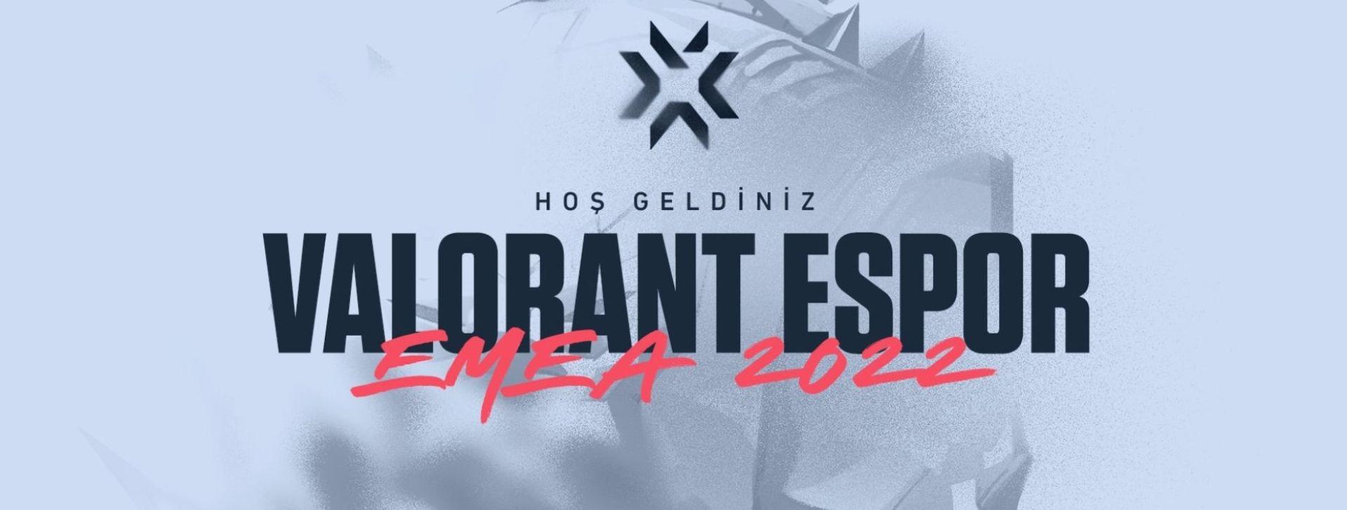 2021 VALORANT CHAMPIONS Tour EMEA hakkında bilmen gereken her şey