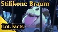 LoL Facts - #014 Stilikone Braum