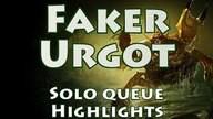 SKT T1 Faker, Urgot Highlights