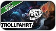 1/4 DER GAMES SEHEN SO AUS - #TROLLFAHRT 2 - League of Legends