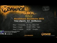 Titan vs. HellRaisers | Gruppe B, DreamHack Stockholm 2015 | de_dust2 Map 2